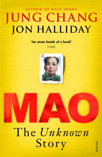 Mao: The Unkown Story, by Jung Chang and Jon Halliday